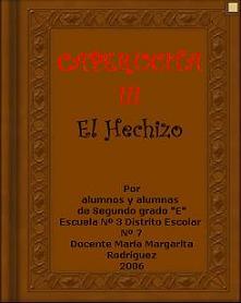 """CAPERUCITA III - EL HECHIZO"""