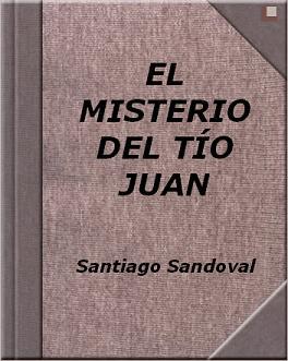 """CUENTO """"EL MISTERIO DEL TÍO JUAN"""""""