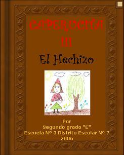 CAPERUCITA III - EL HECHIZO ¡TIENE ILUSTRACIONES!